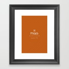 Make Mistakes Framed Art Print