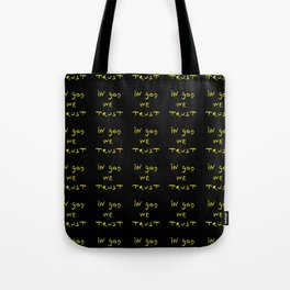 Motto of USA 2.  In god we trust. Tote Bag