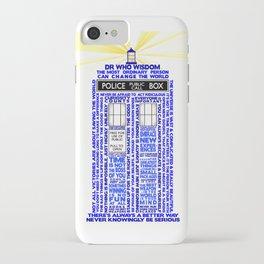 Doctor Who TARDIS Words of Wisdom iPhone Case