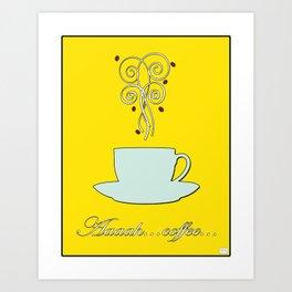 Aaah...coffee...  Retro / Vintage Coffee Print on Hello Sunshine Background Art Print