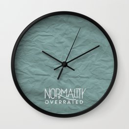 Normality is Overrated Wall Clock