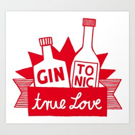 Gin Tonic True Love Art Print