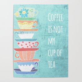 Not My Cup Poster