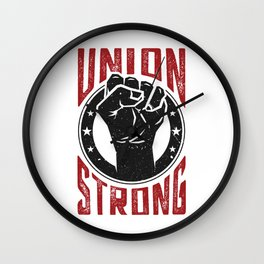 Union Strong Pro Labor Union Worker Protest Light Wall Clock