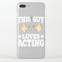 """""""This Guy Loves Acting"""" tee design for you and your friends! Makes a lovely outfit this holiday!  Clear iPhone Case"""
