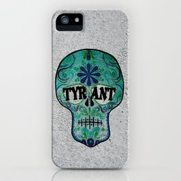 "TYRANT ""Sugar Skull"" iPhone Case"