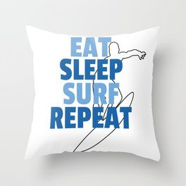 Eat Sleep Surf Repeat Surfing Gift Present Throw Pillow