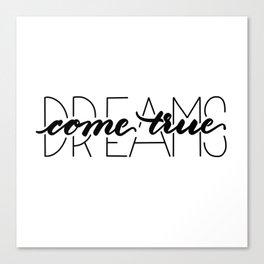 dreams come true Leinwanddruck