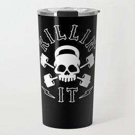 Killin' It Travel Mug