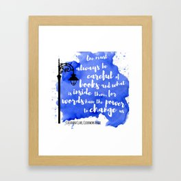 WORDS HAVE THE POWER TO CHANGE US | CASSANDRA CLARE Framed Art Print