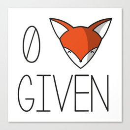 0 fox given Canvas Print