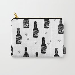 There's always hope beer bottle hop love monochrome Carry-All Pouch
