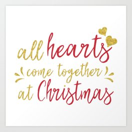 All hearts come together at Christmas typography design Art Print
