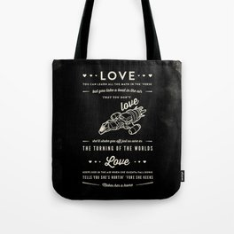 Love by Captain Malcolm Reynolds [Serenity] Tote Bag