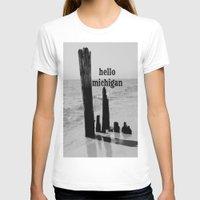 michigan T-shirts featuring Hello Michigan by KimberosePhotography