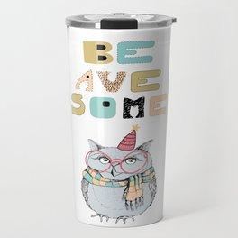 Awesome owl Travel Mug