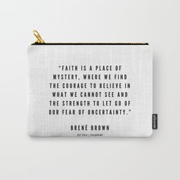 13    | Brené  Brown Quotes | 190524 | White Design Carry-All Pouch