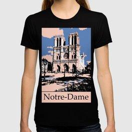 Visit Paris The Notre-Dame Cathedral T-shirt