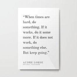 21  | Audre Lorde |Audre Lorde Quotes | 200621 | Black Excellence Metal Print