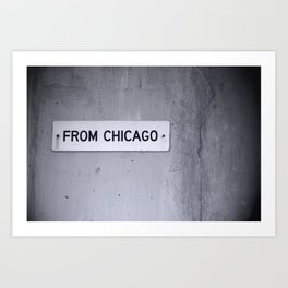 from chicago Art Print