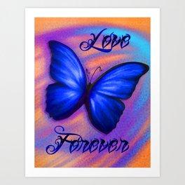 Love Forever Blue Butterfly Art Print