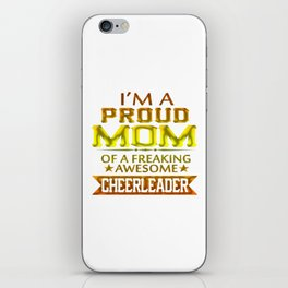 I'M A PROUD CHEERLEADER's MOM iPhone Skin