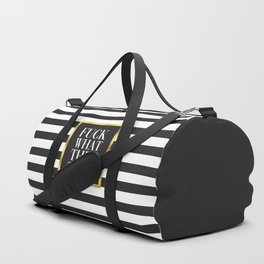 Fuck What They Think, Quote Duffle Bag