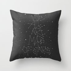 WE ALL ARE MADE OF STARS Throw Pillow