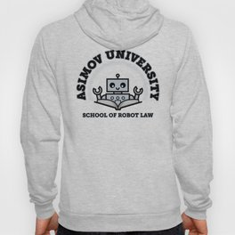 I Majored in Robot Law Hoody