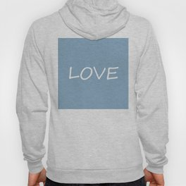 Love word on placid blue background Hoody