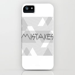 Mistakes iPhone Case