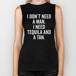 Tequila And A Tan Funny Quote Biker Tank
