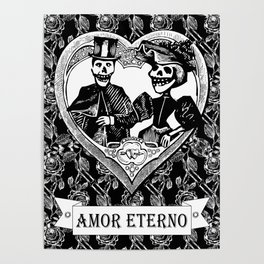 Amor Eterno | Eternal Love | Black and White Poster