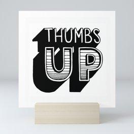 Thumbs up Mini Art Print