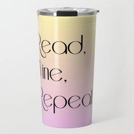Read, wine, repeat Travel Mug