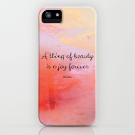 A thing of beauty is a joy forever. Keats iPhone Case