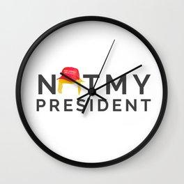 Not My President 2 Wall Clock