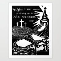 religion Art Prints featuring Religion? by AMarloweCanPrint