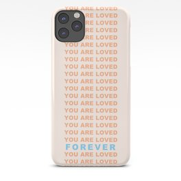 You Are Loved Forever Romans 8:38-39 iPhone Case