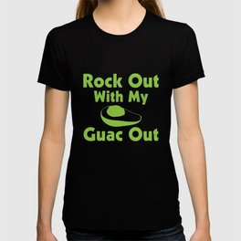 Rock Out with My Guac Out Funny Graphic T-shirt T-shirt
