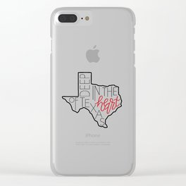 Deep in the Heart of Texas Clear iPhone Case