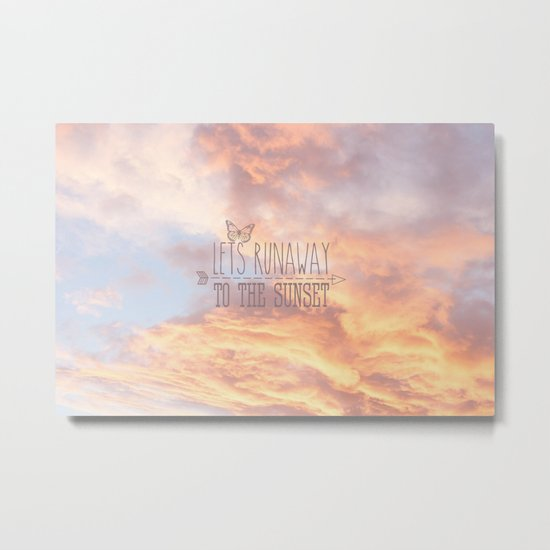 Lets Run Away To The Sunset Metal Print