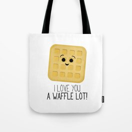 I Love You A Waffle Lot! Tote Bag