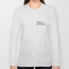 GREATLISTENER Long Sleeve T-shirt