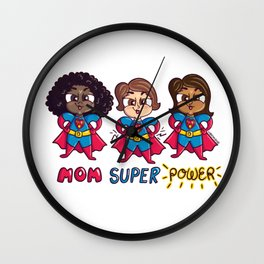 Super Mom, Super Mother's Day. Mommy Super Hero. Super Mom Power Wall Clock