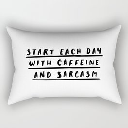 Start Each Day With Caffeine and Sarcasm black and white coffee quote home room wall decor Rectangular Pillow