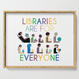 Rainbow Libraries Are For Everyone Serving Tray