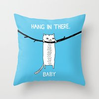 power Throw Pillows featuring Hang in There, Baby by gemma correll