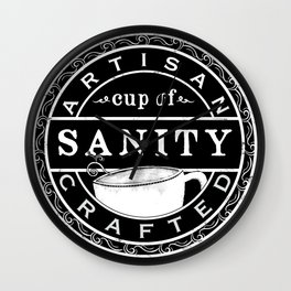 Artisan Crafted Cup Of Sanity Wall Clock