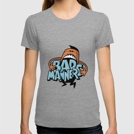 Bad Manners T-shirt